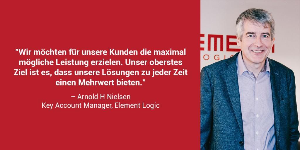 """Ein Portraitfoto von Arnold H. Nielsen mit dem Zitat: """"Wir möchten für unsere Kunden die maximal mögliche Leistung erzielen. Unser oberstes Ziel ist es, dass unsere Lösungen zu jeder Zeit einen Mehrwert bieten."""""""